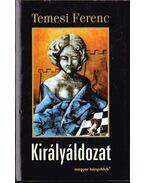 Királyáldozat - Temesi Ferenc