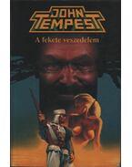 A fekete veszedelem - Tempest, John