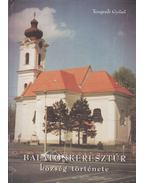 Balatonkeresztúr község története - Tengerdi Győző