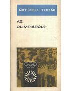 Mit kell tudni az olimpiáról? - Terényi Imre
