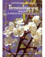 Természetismeret tankönyv az általános iskola 4. osztálya számára