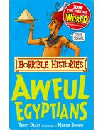 Horrible Histories - Awful Egyptians - Terry Deary