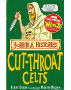 Horrible Histories - Cut-throat Celts - Terry Deary