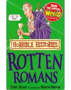 Horrible Histories – The Rotten Romans - Terry Deary