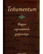 Testamentum - Magyar végrendeletek gyűjteménye