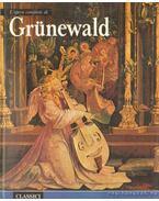 L'opera completa di Grünewald - Testori, Giovanni, BIANCONI, PIERO