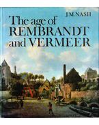 The Age of Rembrandt and Vermeer