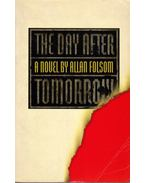 The Day After Tomorrow - Folsom, Allan