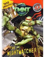 TMNT - The Nightwatcher