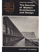 The Sources of Modern Architecture and Design