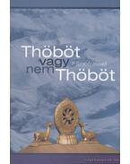 Thöböt vagy nem Thöböt - P. Szabó József