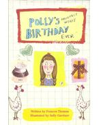 Polly's Absolutely Worst Birthday Ever - THOMAS, FRANCES
