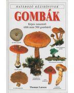Gombák - Thomas Laessoe