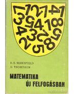Matematika új felfogásban II. - Thompson, D., Mansfield, D. E.