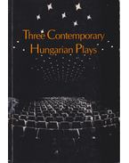 Three Contemporary Hungarian Plays