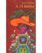 A 13 falióra - Thurber, James