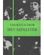 Hét színjáték - Thurzó Gábor