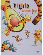 Tigris színre lép
