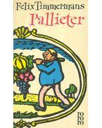 Pallieter - Timmermans, Felix