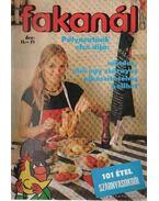 Fakanál 101 étel szárnyasokból - Tiszai László (szerk.)