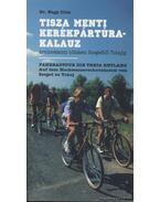 Tisza menti kerékpártúra-kalauz