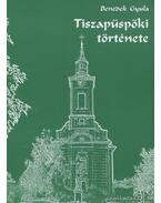 Tiszapüspöki története