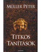 Titkos tanítások (dedikált) - Müller Péter