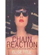 Chain Reaction - Title, Elise