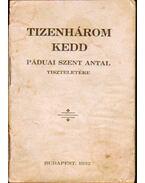 Tizenhárom kedd Páduai Szent Antal tiszteletére