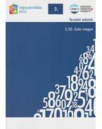 2011. évi népszámlálás - 3. Területi adatok - 3.20. Zala megye - Több szerző