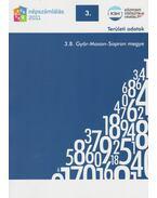 2011. évi népszámlálás - 3. Területi adatok - 3.8. Győr-Moson-Sopron megye - Több szerző