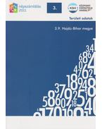2011. évi népszámlálás - 3. Területi adatok - 3.9. Hajdú-Bihar megye - Több szerző