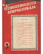 Szakszervezetek bérpolitikája - Több szerző
