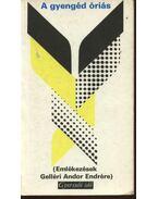 A gyengéd óriás - Több szerzős, Sík Csaba
