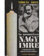 In memoriam Nagy Imre - Tóbiás Áron