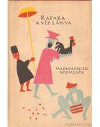 Rafara, a víz lánya - Tőkei Ferenc