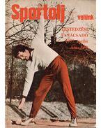 Sportolj velünk 1977. április - Toldy Ferenc
