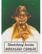 Rónasági csodák - Tömörkény István