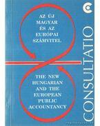Az új magyar és az európai számvitel - The new hungarian and the european public accountancy - Tompa Miklós
