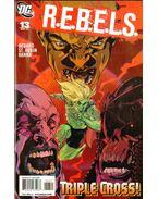 R.E.B.E.L.S. 13 - Tony Bedard, Aubin, Claude St.