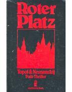 Roter Platz - TOPOL – NESNANSKIJ