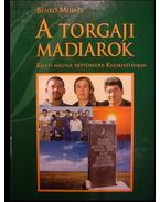 A torgaji madiarok (dedikált)
