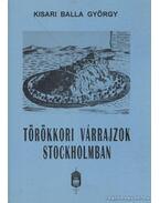 Törökkori várrajzok Stockholmban