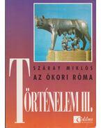 Történelem III. - Az ókori Róma