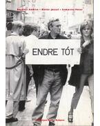 Tót Endre - Endre Tót