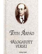 Tóth Árpád válogatott versei - Tóth Árpád