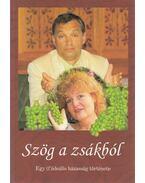 Szög a zsákból - Tóth Bálint Péter