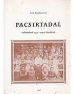 Pacsirtadal - Tóth Boldizsárné