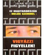 Ez Magyarország - melós szemmel - Tóth László