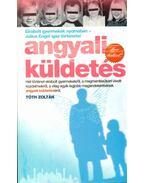 Angyali küldetés - Tóth Zoltán